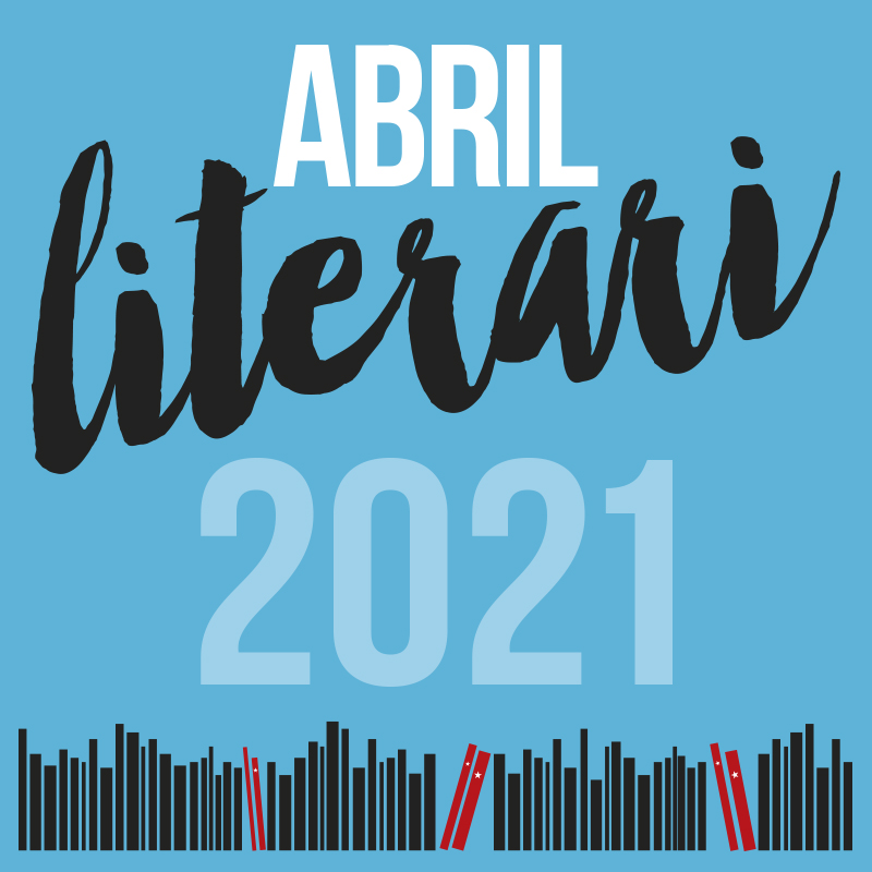 ABRIL LITERARI 2021